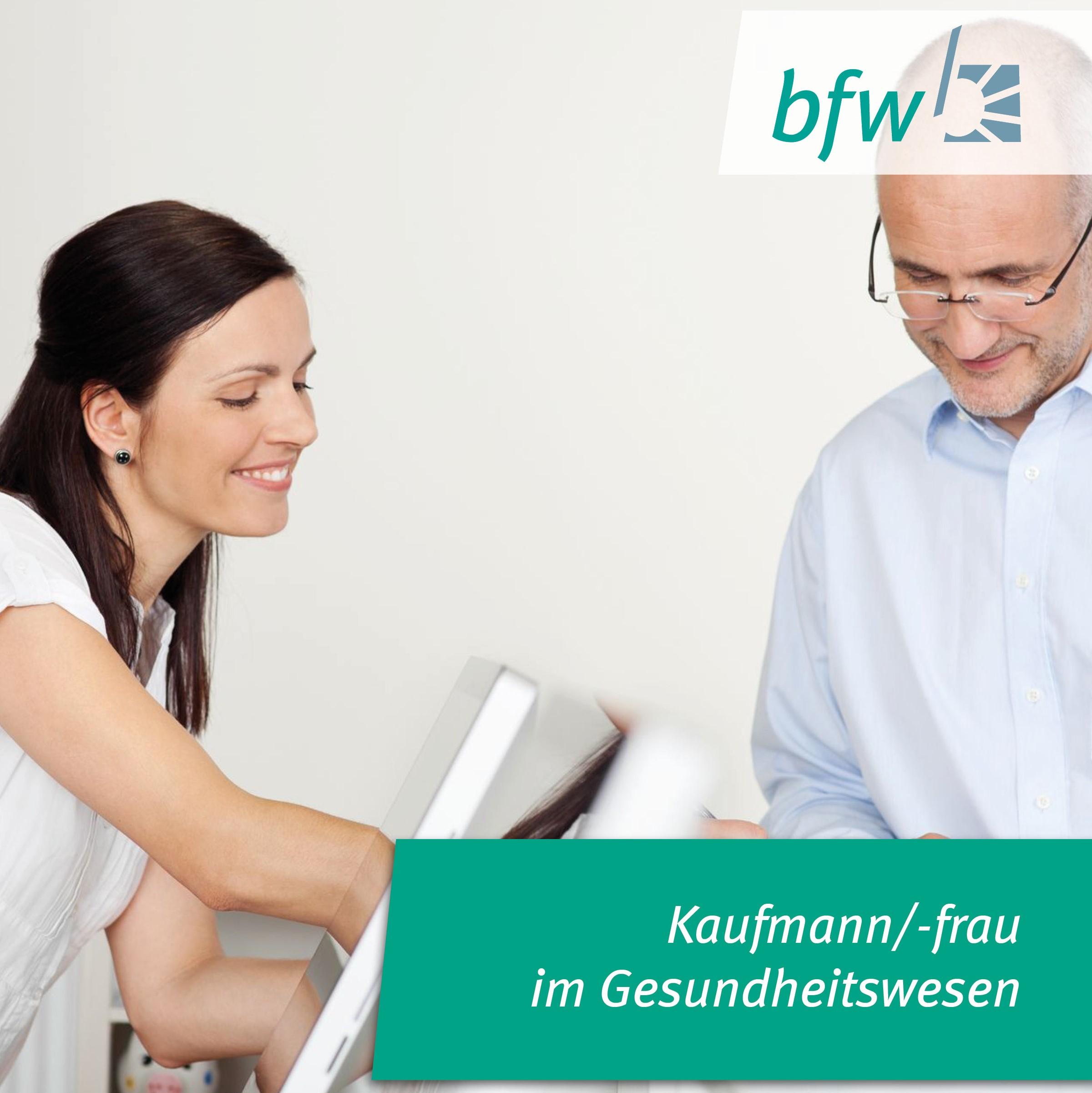 Kaufmann/-frau im Gesundheitswesen – Berufsförderungswerk